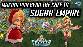 Making POA Bend The Knee to Sugar Empire - Lords Mobile