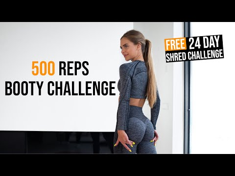 500 REPS BOOTY CHALLENGE.. can YOU complete it? | 24 Day SHRED CHALLENGE