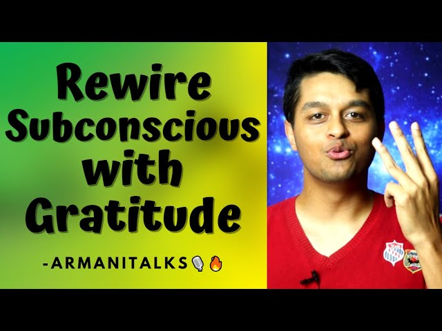 3 Gratitude Practice Tips: How to do a Gratitude Practice to Rewire Subconscious