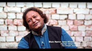 Download Mein Nahin Jana Khereyan De Naal - Ameer Ali Khan