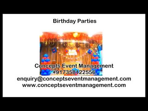 Birthday Parties - Concepts Event Management +917358122556 Chennai