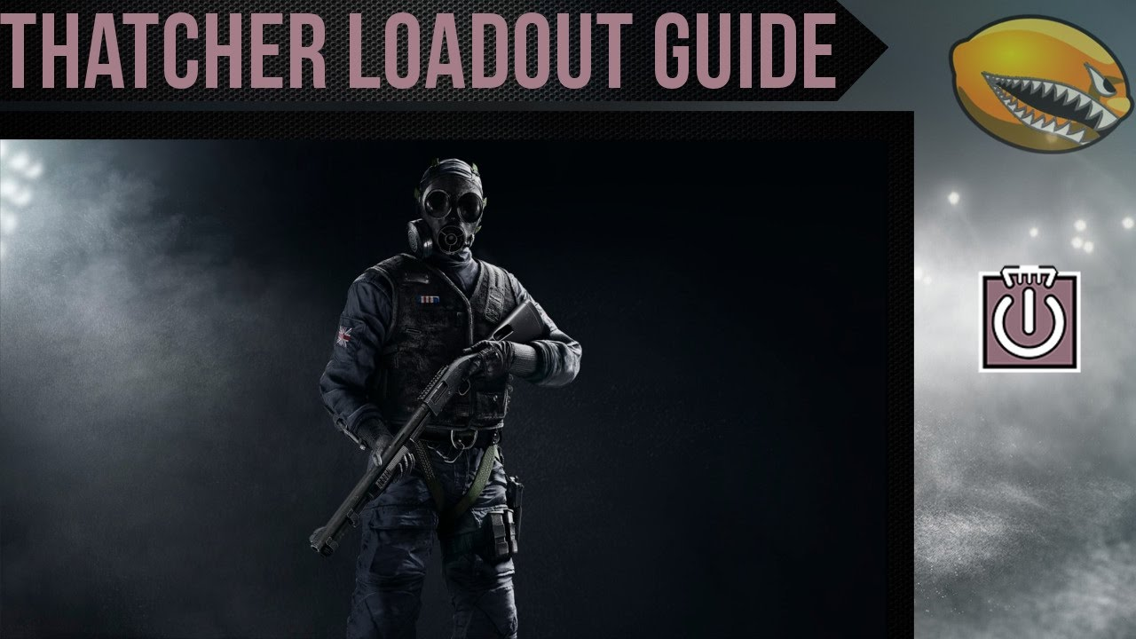 Best Thatcher Loadout Guide Rainbow 6 Siege Gameplay | eLemonadeR R6 | #R6