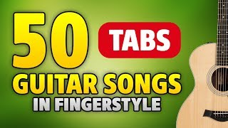 50 guitar songs in fingerstyle with TABS (acoustic guitar cover by Kaminari)
