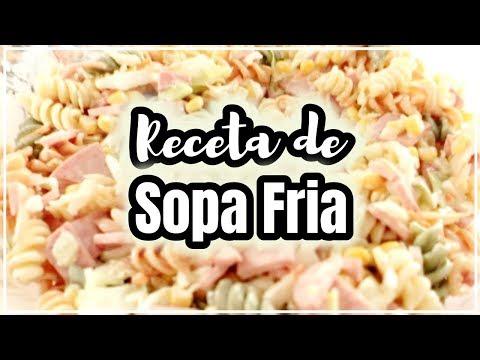 SOPA FRIA | ENSALADA DE PASTA | RECETA