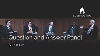 Strange Fire Panel Question and Answer, Session 2