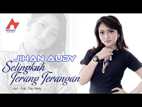 Download Jihan Audy - Selingkuh Terang Terangan  Mp4 baru