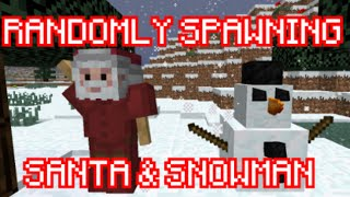 Snowman and Santa spawning in Vanilla ! ( Download/No Mods) (XMAS SPECIAL)