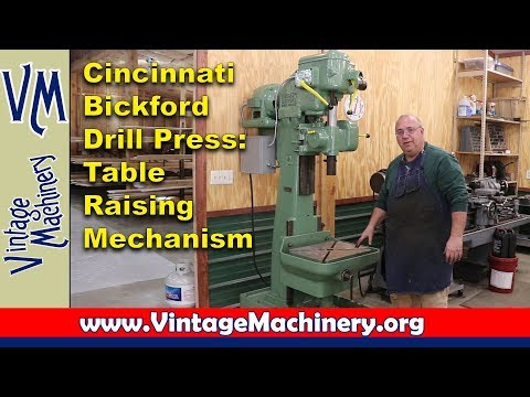 Cincinnati Bickford Drill Press - Table Raising Mechanism