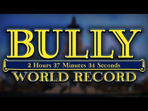 BULLY SPEEDRUN! - Former World Record (Real Time: 2h 35m 9s/In-Game Time: 2h 37m 34s)