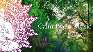 1 HOUR Relaxing Music for Meditation,Spa,Yoga, Study,Massage, and Inner Balance by Vyanah