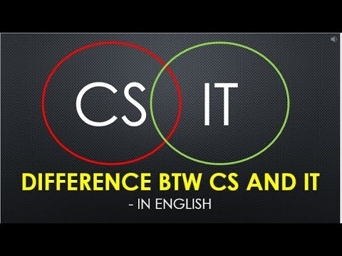 Difference btw Computer Science and Information Technology CS VS