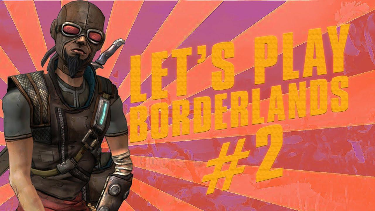 Let's Play - Borderlands GOTY - Episode #2