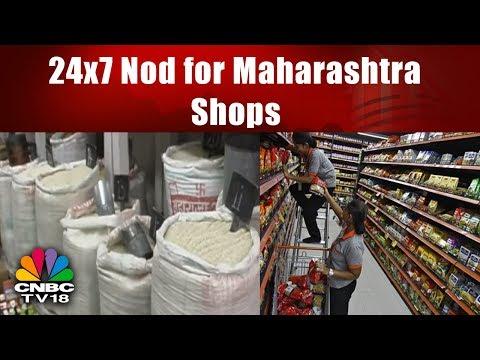 Reporter 's Dairy   24x7 Nod for Maharashtra Shops   CNBC TV18