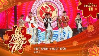 Zapętlaj Tết Đến Thật Rồi - Uni5 | Gala Nhạc Việt 11 (Official) | Gala Nhạc Việt