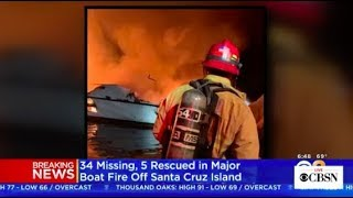 Santa Cruz boat fire, over 30 people unaccounted for in Southern California, live stream