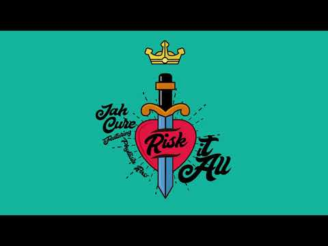 Jah Cure ft. Phyllisia Ross - Risk It All | Official Audio