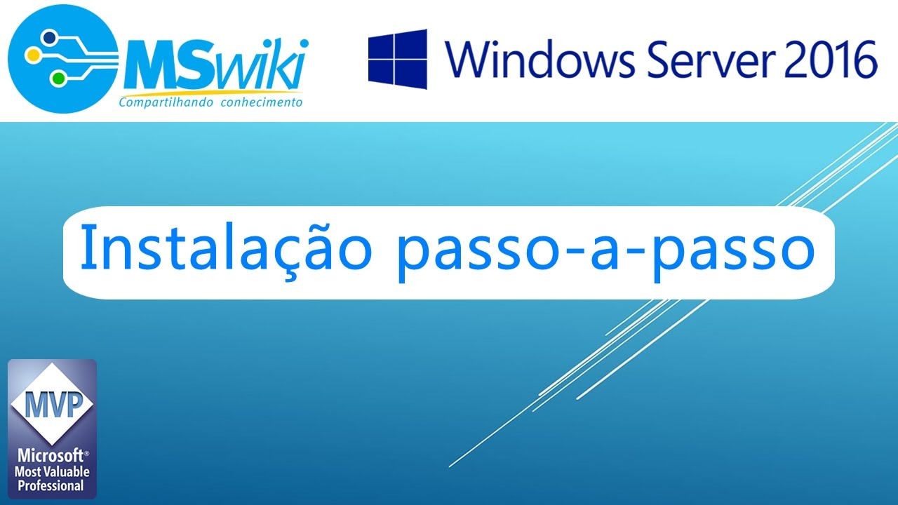 Windows Server 2016 - Instalação passo-a-passo