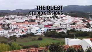 The Quest Studio Sessions - Episódio #1 (Pre-Produção)