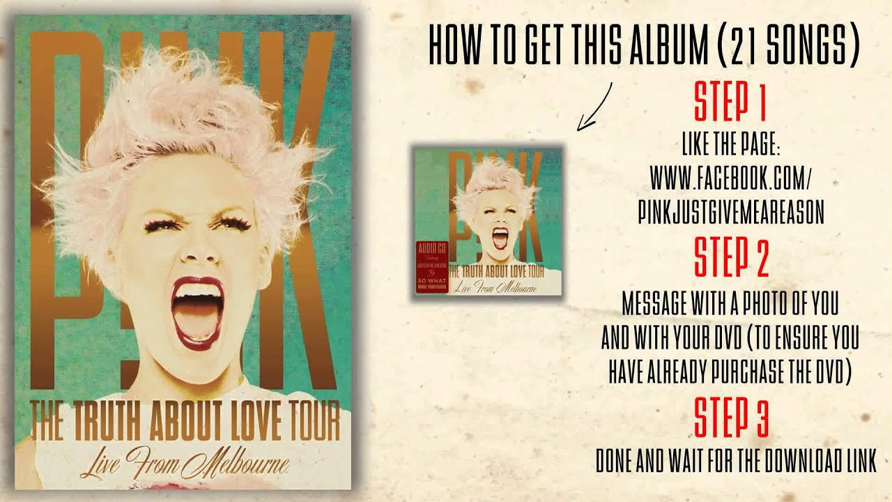 P! Nk just like a pill (the truth about love tour live from.
