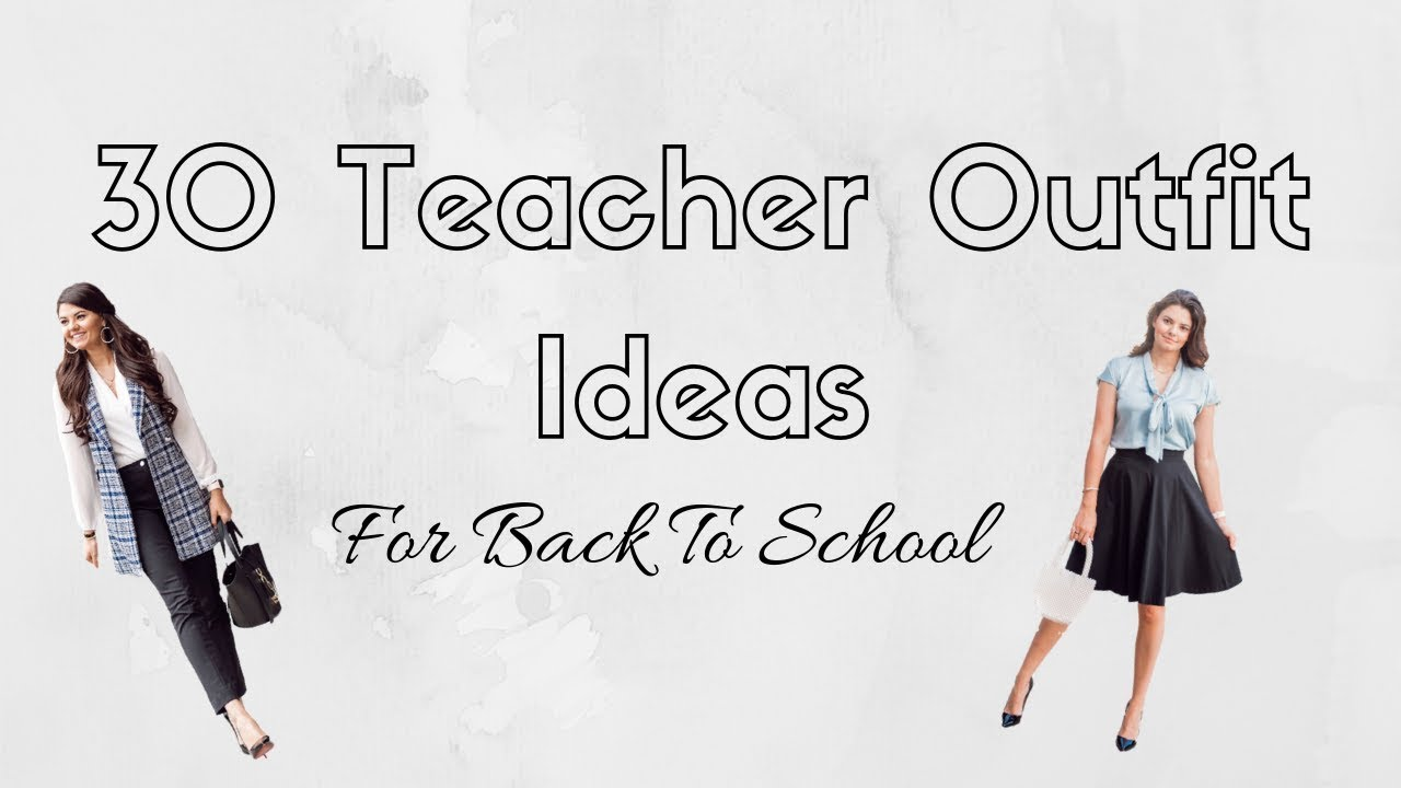 30 Outfit Ideas for Teachers | First Day of School Outfits 1