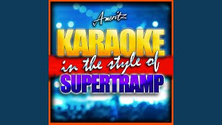 Bloody Well Right [In the Style of Supertramp] [Karaoke Version]