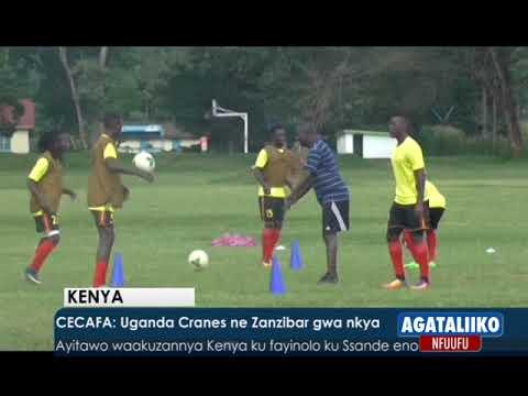 CECAFA: Uganda Cranes ne Zanzibar gwa nkya