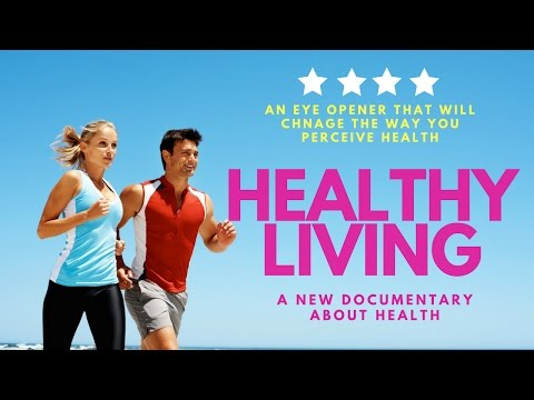 #HealthDocumentary: Healthy Living Documentary/Unknown facts