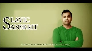 Sanskrit Vs Slavic