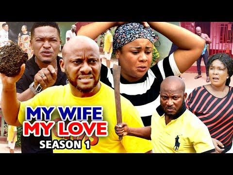 Download MY WIFE MY LOVE SEASON 1