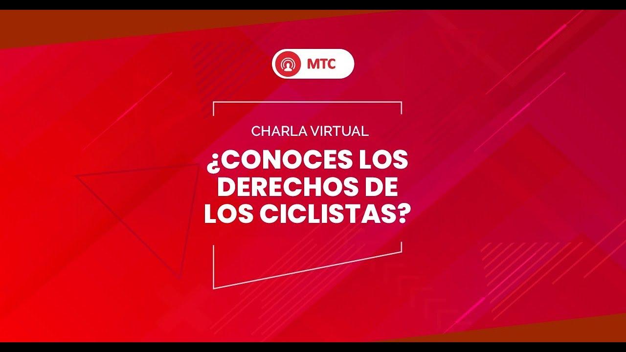 Charla virtual: ¿Conoces los derechos de los ciclistas?