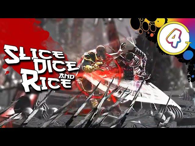 Slice, Dice & Rice - Act 4: Benkei (Attempt #1)