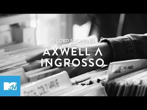 MTV Records: Axwell Λ Ingrosso