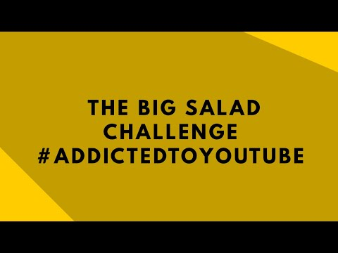 BIG Salad Challenge AND Are You Addicted To YouTube