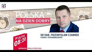Kiedy odbędą się wybory prezydenckie? - dr hab. Przemysław Czarnek (PiS)  Polska na Dzień Dobry