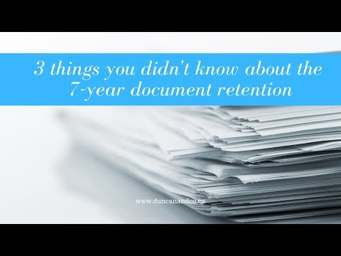3 things You Need To Know About 7-Year Tax Retention Requirements