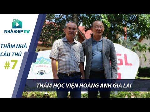 [P1] Việt Nam Vô Địch, thăm học viện Hoàng Anh Gia Lai của bầu Đức   THĂM NHÀ CẦU THỦ #7