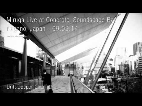 Miruga Live at Concrete, Soundscape Bar, Nagano, Japan - 09.02.14