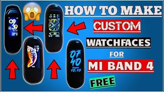 How To Make Custom Watch Face For Mi Band 4 | Mi Band 4 Custom Watch Face |