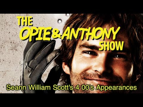 Opie & Anthony: Seann William Scott's 00's Appearances (09/11/07, 06/04, 11/03/08, 05/12 & 06/30/09)