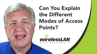 Can You Explain the Different Modes of Access Points?