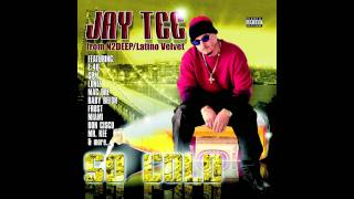 Watch Jay Tee So Cold video
