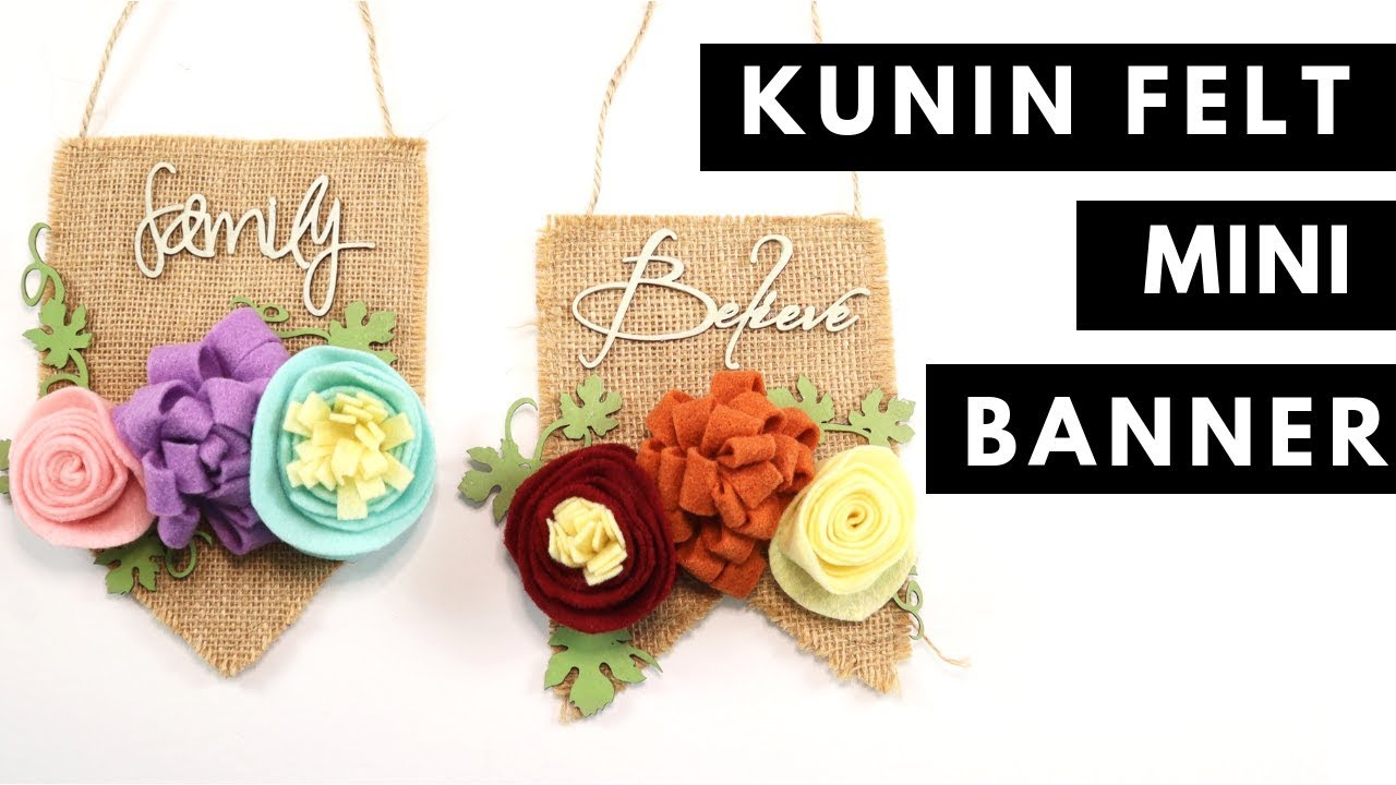 Kunin Felt Mini Banners With Flowers Youtube