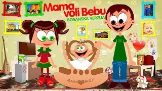 Repeat youtube video Mama voli Bebu na bosanskom | Mommy Loves Baby in Bosnian (2014)