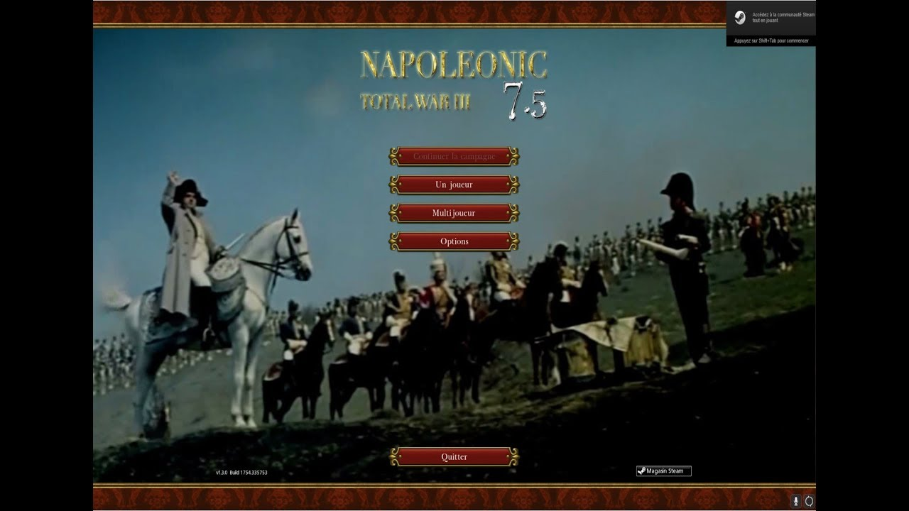 [Tuto 7.5/8.4] Napoléonic III Total War Installation Conseils anti crash