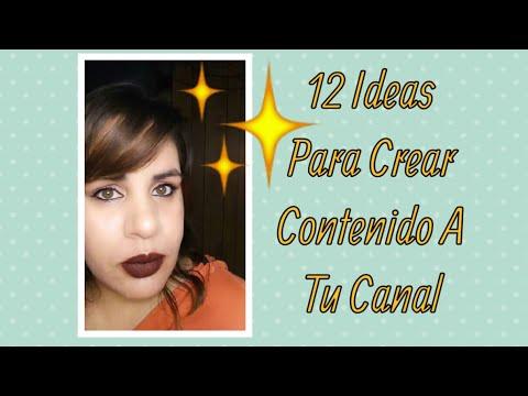 12 Ideas Para Crear En Tu Canal 😉