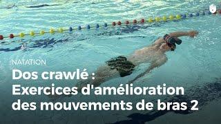 Exercice pour améliorer le mouvement de bras 2/2   Dos crawlé