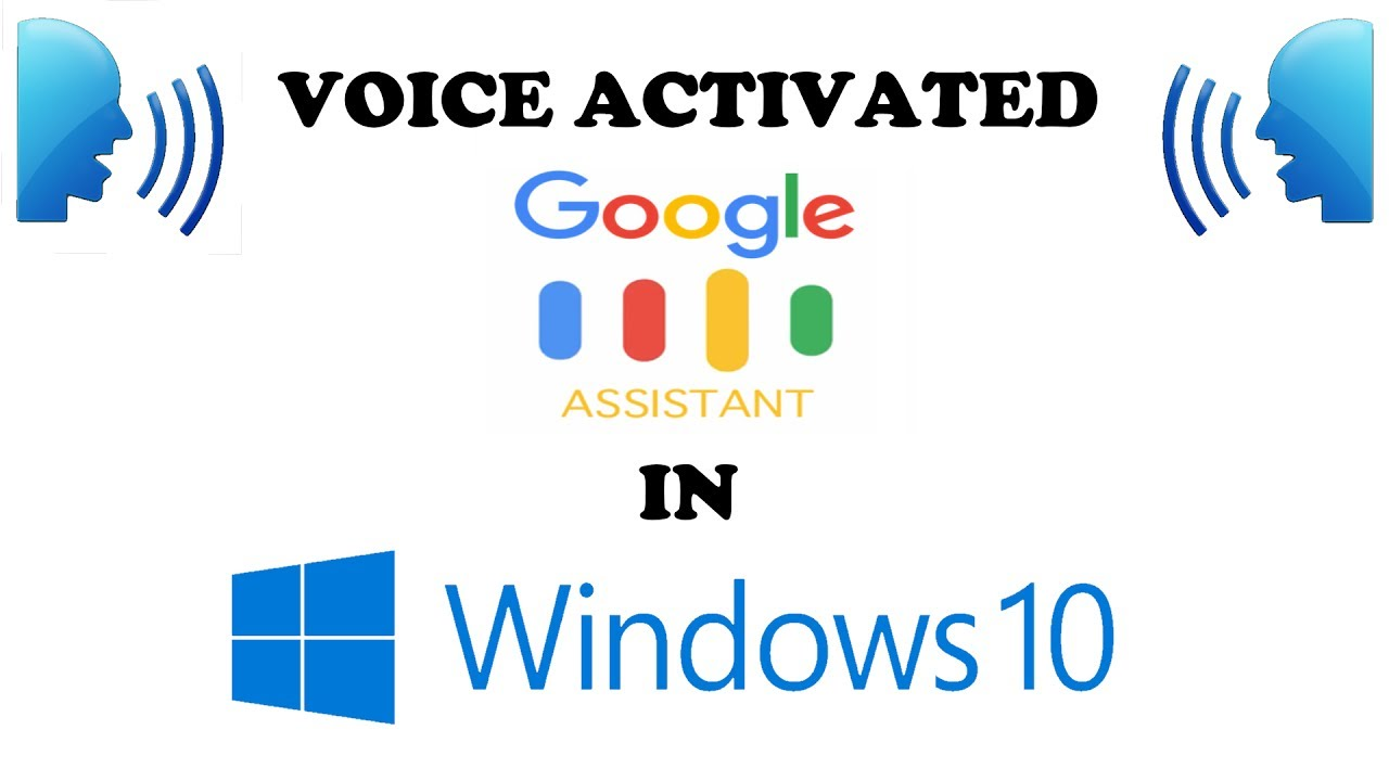 How to Run Voice Activated Google Assistant on Windows 10 PC With Hotword  or Wakeword