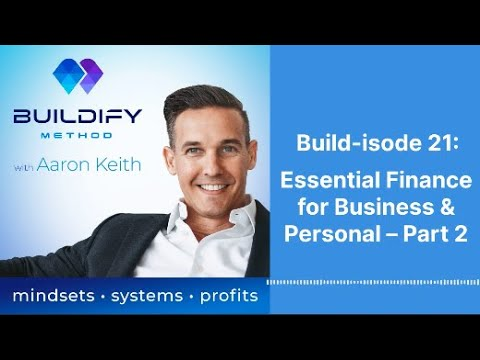 Build-isode 21: Essential Finance for Business & Personal – Part 2