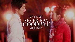 Video [MV] Never Say Goodbye - Mario & Nasty [ My Girl OST / 마이걸 OST ] [HD] download MP3, 3GP, MP4, WEBM, AVI, FLV Maret 2018