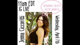 WINDOW CHATS WITH ROBYN: Jenna Ciccoritti